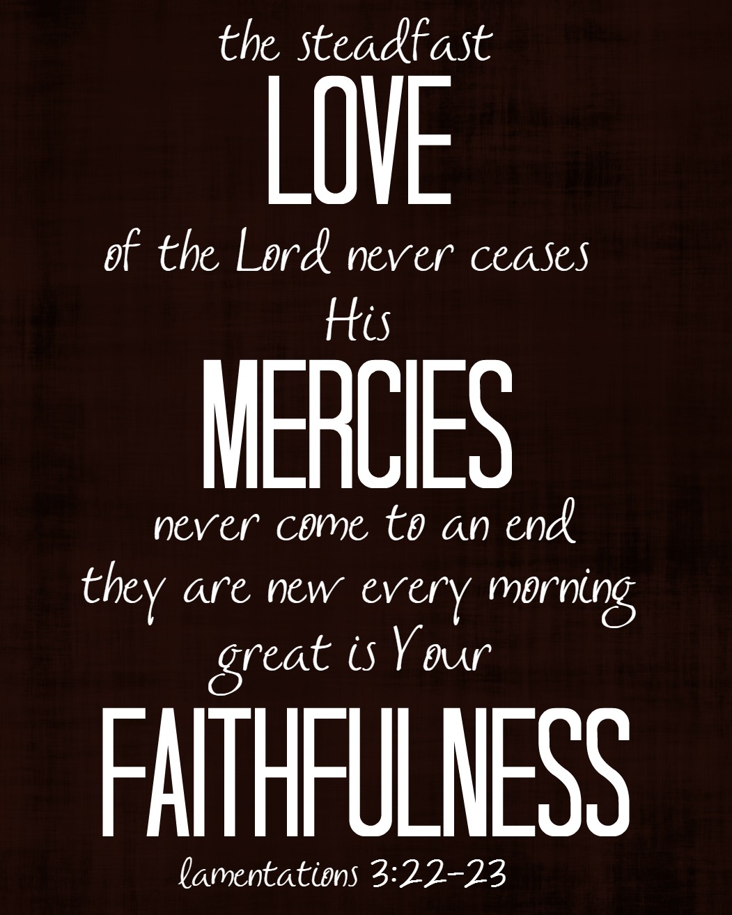 His Steadfast Love Printable